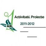 Activitati. Proiecte. 2011-2012