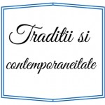 2014 - Traditii si contemporaneitate - Pechea